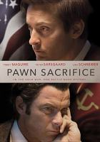 Cover image for Pawn sacrifice