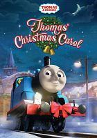 Cover image for Thomas & friends. Thomas' Christmas carol