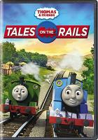 Cover image for Thomas & friends. Tales on the rails.