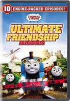Cover image for Thomas & friends : ultimate friendship adventures