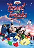 Cover image for Thomas & friends. Tinsel on the tracks