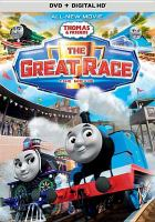 Cover image for Thomas & friends. The great race
