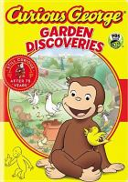 Cover image for Curious George. Garden discoveries