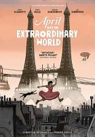Cover image for April and the extraordinary world