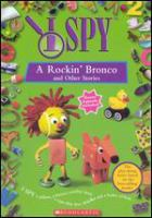 Cover image for I spy. A rockin' bronco and other stories