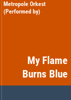 Cover image for My flame burns blue