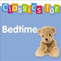 Cover image for Classics for bedtime