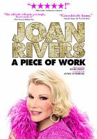 Cover image for Joan Rivers : a piece of work : a year in the life of a semi legend