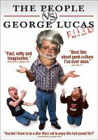 Cover image for The people vs. George Lucas