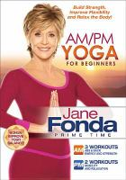 Cover image for Jane Fonda prime time. AM/PM yoga for beginners