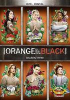 Cover image for Orange is the new black. Season three