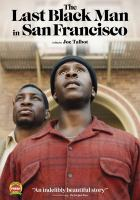 Cover image for The last black man in San Francisco