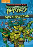 Cover image for Teenage Mutant Ninja Turtles. NYC showdown