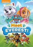 Cover image for PAW patrol. Meet Everest!