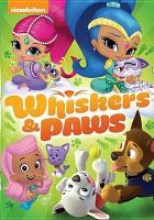 Cover image for PAW patrol. Whiskers & paws