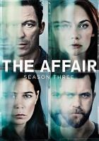 Cover image for The affair. Season three