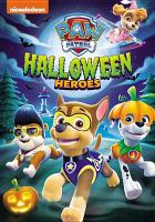 Cover image for Paw patrol. Halloween heroes