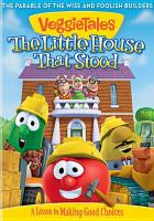 Cover image for VeggieTales. The little house that stood