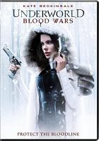 Cover image for Underworld. Blood wars