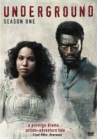 Cover image for Underground. Season one
