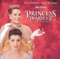Cover image for The princess diaries 2, royal engagement : original soundtrack.