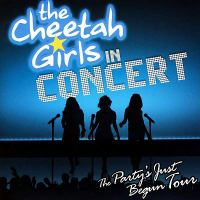 Cover image for The Cheetah Girls in concert the party's just begun tour.