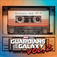 Cover image for Guardians of the galaxy. Awesome mix. Vol. 2.