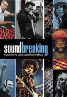 Cover image for Soundbreaking : stories from the cutting edge of recorded music