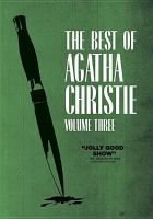 Cover image for The best of Agatha Christie. Volume three : Partners in crime, the secret adversary ; Ordeal by innocence ; The hollow.