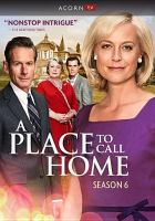 Cover image for A place to call home. Season 6