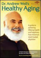 Cover image for Dr. Andrew Weil's healthy aging