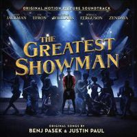 Cover image for The greatest showman : original motion picture soundtrack