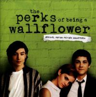 Cover image for The perks of being a wallflower : original motion picture soundtrack.