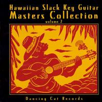 Cover image for Hawaiian slack key guitar master collection, volume 2.