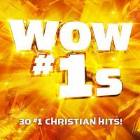 Cover image for WOW #1s : 30 #1 Christian hits!