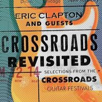 Cover image for Crossroads revisited : selections from the Crossroads Guitar Festivals