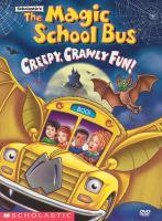Cover image for The Magic school bus : creepy, crawly fun!