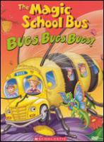 Cover image for Magic school bus. Bugs, bugs, bugs