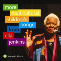 Cover image for More multicultural children's songs from Ella Jenkins.
