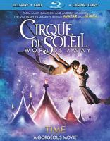 Cover image for Cirque du Soleil worlds away