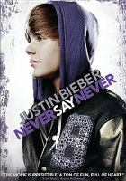 Cover image for Justin Bieber never say never
