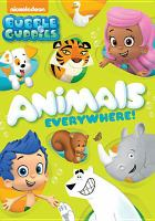 Cover image for Bubble Guppies. Animals everywhere!