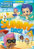 Cover image for Bubble Guppies. Sunny days!
