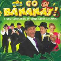 Cover image for Go bananas! : a new collection of songs about animals!