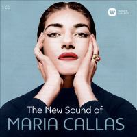 Cover image for The new sound of Maria Callas.