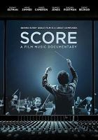 Cover image for Score : a film music documentary