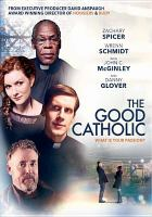 Cover image for The good Catholic