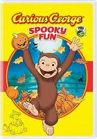 Cover image for Curious George. Spooky fun.