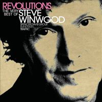 Cover image for Revolutions the very best of Steve Winwood.