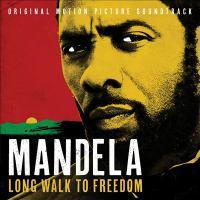 Cover image for Mandela, long walk to freedom : original motion picture soundtrack.